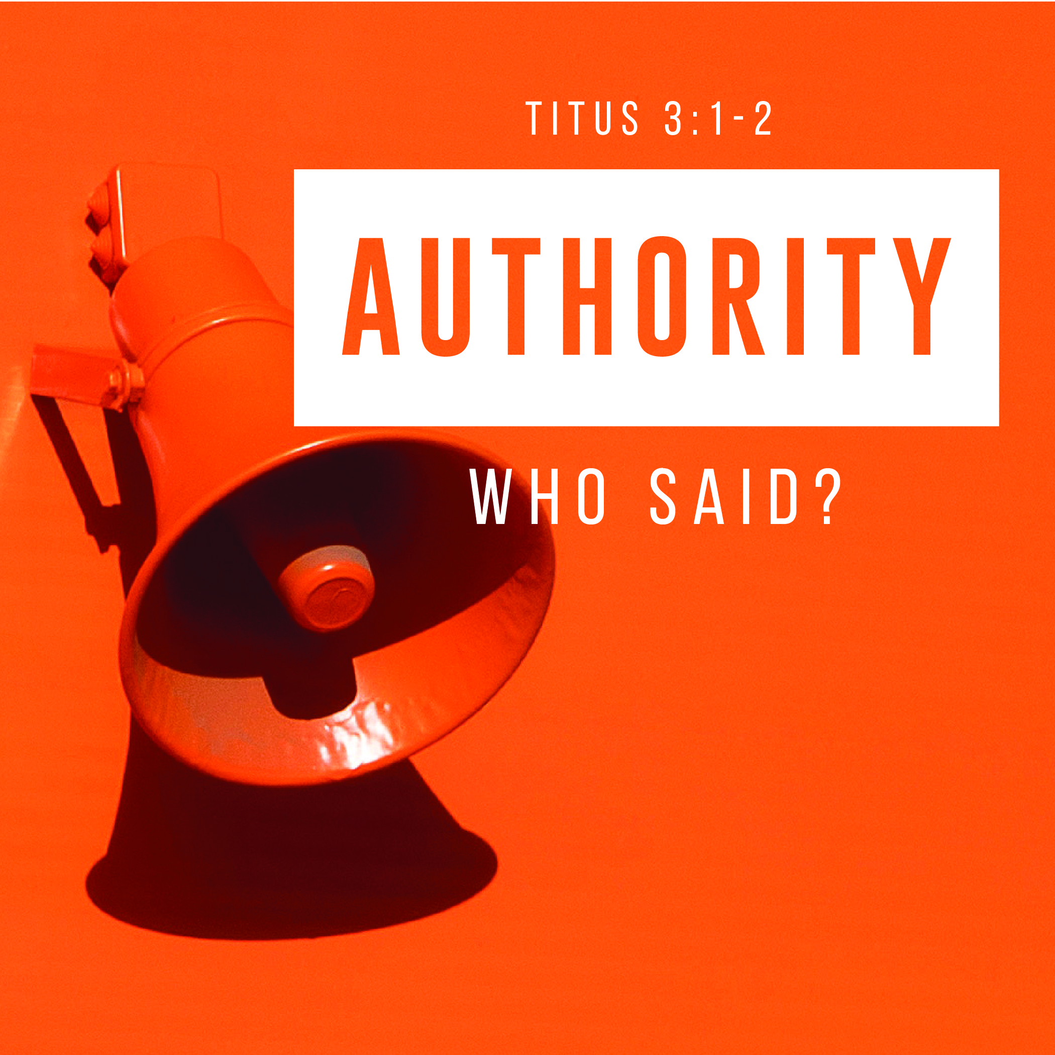 Authority - Who Said?